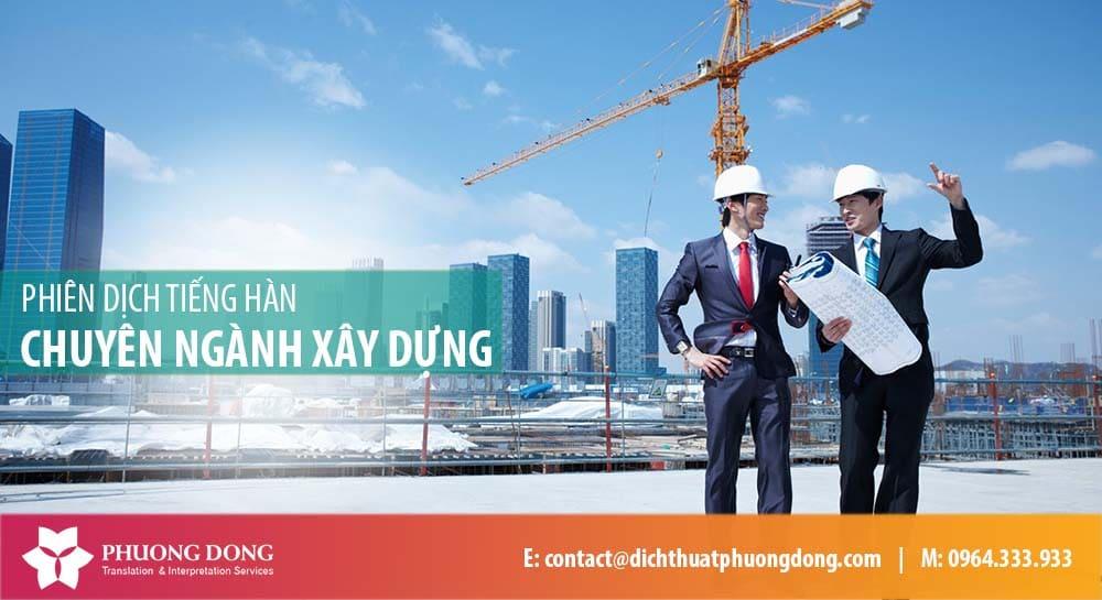 Phiên dịch tiếng Hàn ngành xây dựng